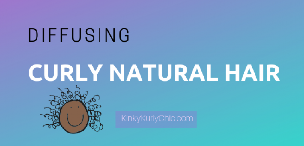 Diffusing Curly Natural Hair