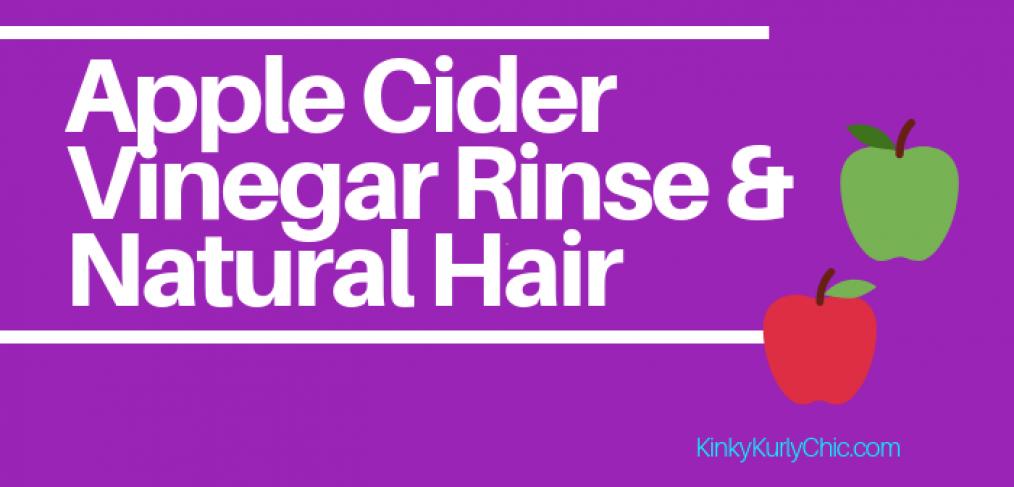 Natural Hair Care, Apple cider Vinegar Rinse